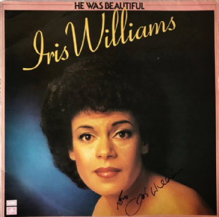 Iris Williams ‎- He Was Beautiful (LP) (Signed) (EX/G+)